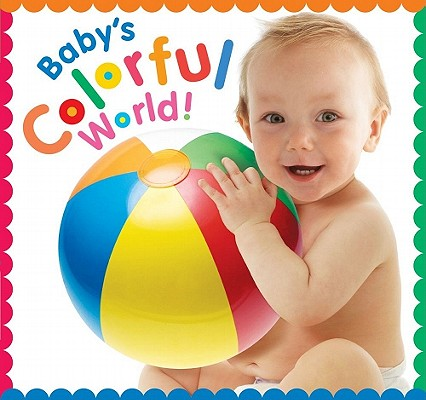 Baby's Colorful World By Mcelroy, Jean